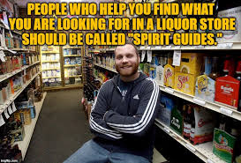 Meme Guide - image tagged in liquor store clerk spirit guide spirituality funny