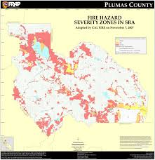 Wild Fire Quincy Ca by Cal Fire Plumas County Fhsz Map