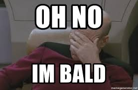 Jean Luc Picard Meme Generator - oh no im bald jean luc picard meme generator