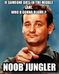 Noob Meme - chillout noob jungler
