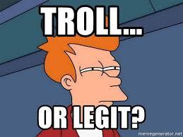 Meme Legit - troll or legit futurama fry meme generator