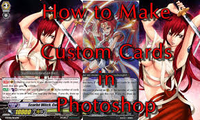 cardfight vanguard cardfight vanguard how to make your own custom cards with