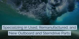 new remanufactured and used outboard parts and accessories
