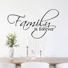 Dining Room Wall Quotes by Family Is Forever Quote Home Hallway Lounge Living Room Kitchen