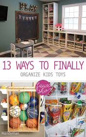 Ideas To Organize Kids Room by 13 Ways To Finally Organize Kids Toys Organize Kids