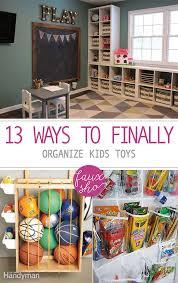 13 ways to finally organize kids toys organize kids