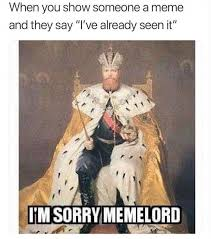 Blessed Meme - oh blessed meme lord please forgive my ignorance memes know