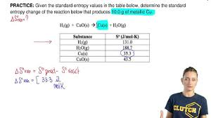 Standard Entropy Change Table Given The Standard Entropy Values In The Tabl Clutch Prep