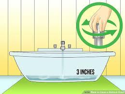 Bathtub Drains Slow 4 Ways To Clean A Bathtub Drain Wikihow