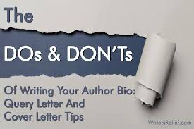 the dos and don u0027ts of writing your author bio query letter and
