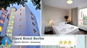 Fjord Hotel Berlin Berlin Hotels Germany Youtube
