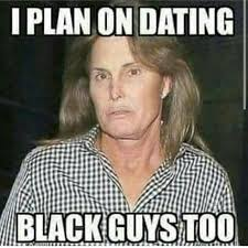 Guys Meme - dating black guys meme