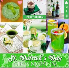 st patrick u0027s day girls night in food drinks ideas