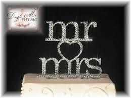 mr and mrs wedding cake toppers mr mrs heart rhinestone wedding cake topper
