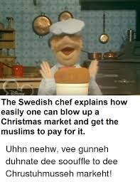 Swedish Chef Meme - swedish chef christmas meme chef best of the funny meme
