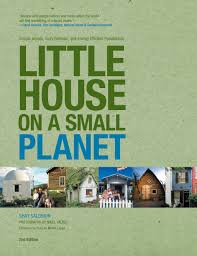 little house on a small planet 2nd simple homes cozy retreats