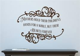 mothers hold their childrens hands vinyl decal wall stickers mothers hold their childrens hands vinyl decal wall stickers letters words mom day