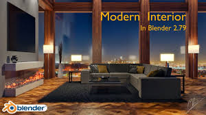 creation of a modern interior in blender 2 79 youtube