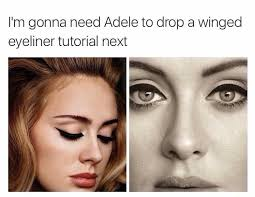 Eyeliner Meme - how you do this
