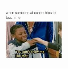 You Don T Know Me Meme - 25 best memes about you dont know me like that you dont know