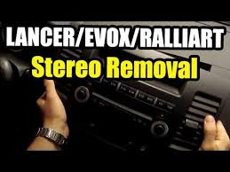 lancer stereo removal and aftermarket install part 1 of 2 youtube