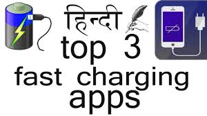 fast charging app for android top 3 best fast charging android apps
