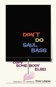 Saul Blind Saul Bass Design Quotes