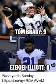 Nfl Football Memes - patriots tom brady9 memes ezekielelliott8 rush yards sunday
