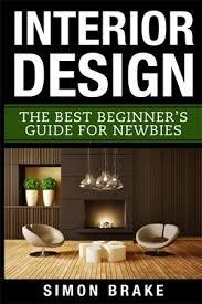 interior design for beginners 15 best interior decorating interior design books full home living