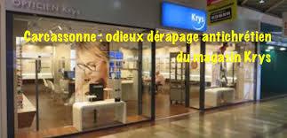 siege social krys carcassonne odieux dérapage du magasin krys l observatoire de la