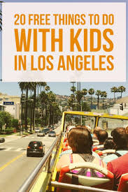 things to do in los 130 best things to do in los angeles images on pinterest los