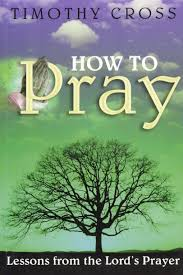 how to pray lessons from the lord u0027s prayer logos bible software