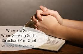 Where To Seeking Seeking God S Direction Where Do I Start
