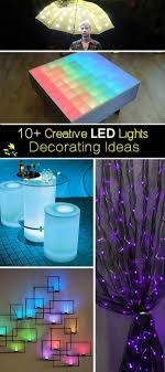 led lights decoration ideas 10 creative led lights decorating ideas hative