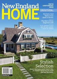new england home september october 2016 by new england home