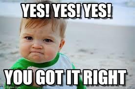 Yes Yes Yes Meme - yes yes yes success kid original meme on memegen
