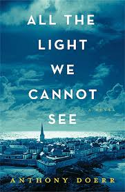 Leave Before The Lights Come On by All The Light We Cannot See By Anthony Doerr