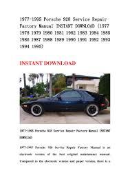 porsche 928 maintenance 1977 1995 porsche 928 service repair factory manual instant