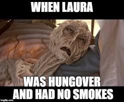 Laura Meme - alien dying imgflip