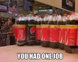Convenience Store Meme - you had one job meme photos you had one job meme ny daily