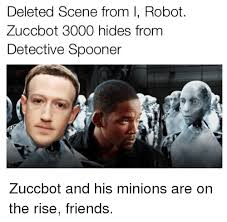 I Robot Meme - deleted scene from i robot zuccbot 3000 hides from detective spooner