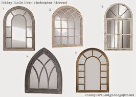 Ideas Design For Arched Window Mirror Whimsy Design Ten Awesome Mirrors With Shopable Links