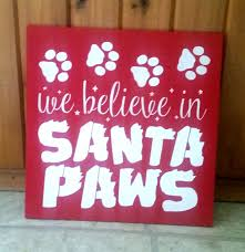 we believe in santa paws sign wood home decor christmas decor