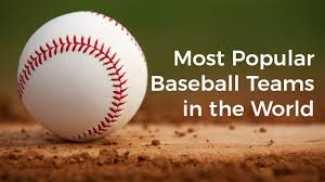 most popular baseball teams in the world youtube