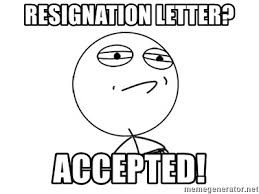 Challenge Accepted Meme Generator - resignation letter accepted challenge accepted meme generator