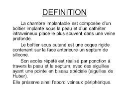 chambre implantable d馭inition 100 images ppt design challenges