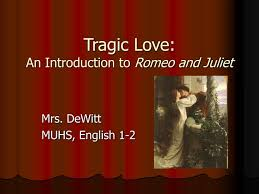 Ppt Tragic Love An Introduction To Romeo And Juliet Powerpoint Romeo And Juliet Powerpoint Template