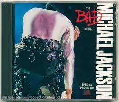 Michael Jackson Bad Album Michael Jackson Collection The Bad Mixes Special Promo Cd Cd