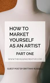 how to market yourself as an artist business entrepreneur