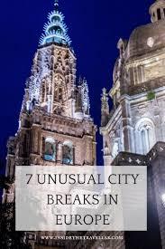 best 25 city breaks europe ideas on city